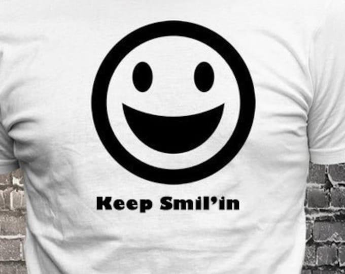 Keep Smil'in Happy Face Smiling emoji Custom Text T-shirt Gift Fun - Funny t-shirt, fun tshirt, Customize your t-shirt... Ask us!