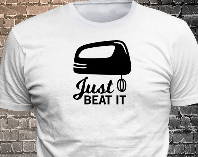 Just beat it funny food long lasting vinyl print t-shirt