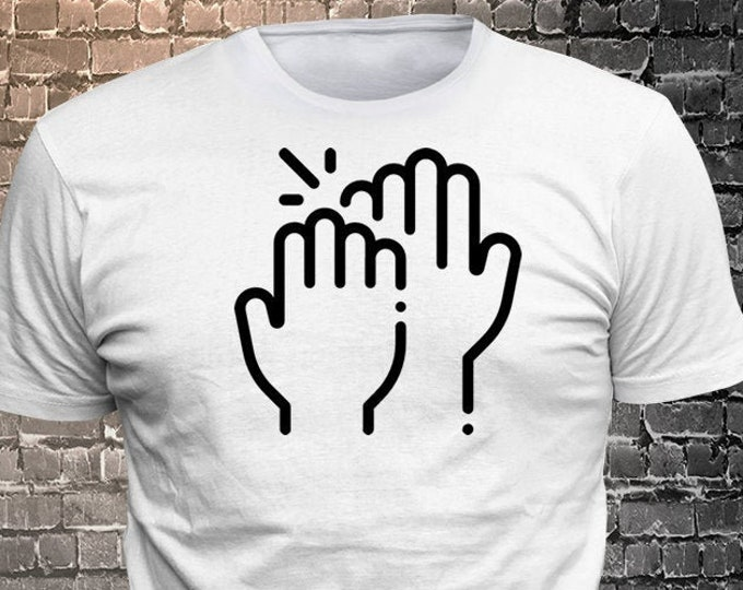 Vinyl Print High Five T-shirt   Gift Funny - 1906-W - Funny t-shirt, fun tshirt, Customize your t-shirt... Ask us!