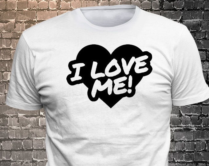 Vinyl Print I Love Me T-shirt   Gift Funny available - 1906-F - Funny t-shirt, fun tshirt, Customize your t-shirt... Ask us!