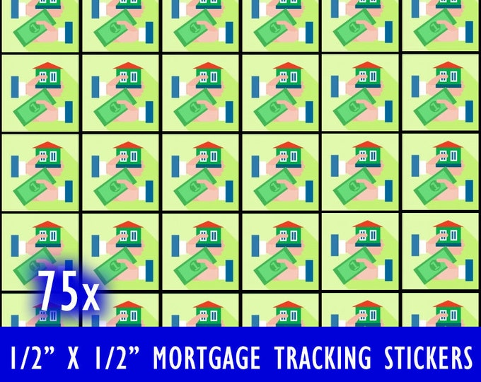 Sheet of 75 Rent or Mortgage Payment House Payment Tracking Calendar Stickers square stickers Matte Border / Finish - 1/2 inch by 1/2 inch