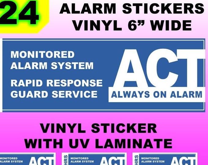 24 Vinyl Laminated UV protection ACT Alarm Stickers