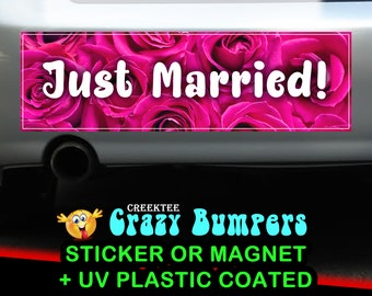Just Married 10 x 3 Bumper Sticker or Magnetic Bumper Sticker Available