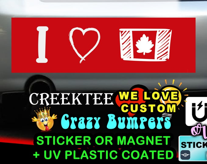"I Love Canada Bumper Sticker or Magnet in new sizes, 4""x1.5"", 5""x2"", 6""x2.5"", 8""x2.4"", 9""x2.7"" or 10""x3"" sizes"