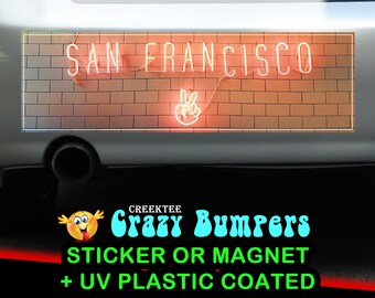 San Francisco 10 x 3 Bumper Sticker or Magnet - Custom changes and orders welcomed!