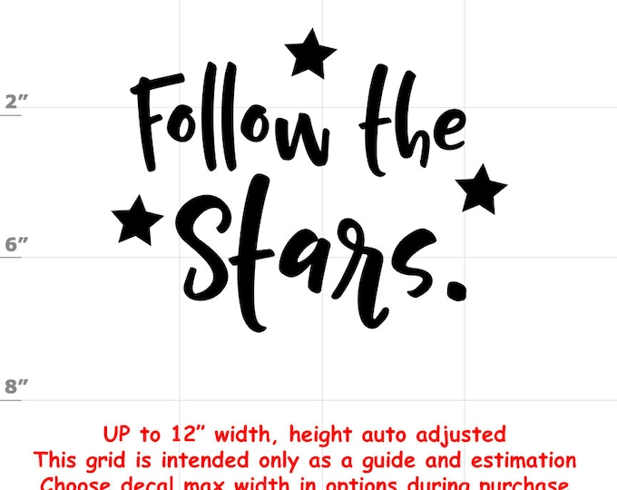 Follow The Stars - Fun Decals various sizes and colors - colours