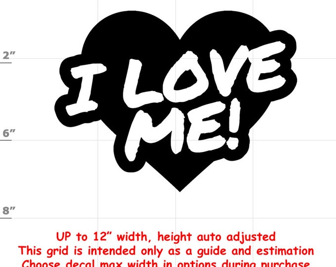 I Love Me Vinyl Decal (1906-F) - various sizes and colors - colours