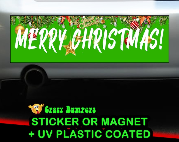 "UV Protected ""Merry Christmas!"" GREEN Bumper Sticker 10 x 3 Bumper Sticker or Magnetic Bumper Sticker Available"