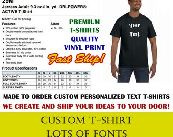 Your Custom Text T-Shirt using long lasting vinyl print custom tee