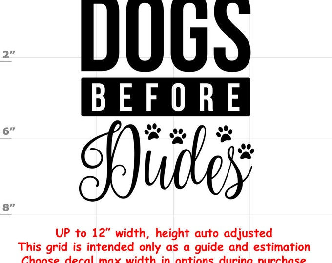 dogs before dudes Dog vinyl decal - Dog Decal