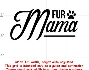 fur mama Dog vinyl decal
