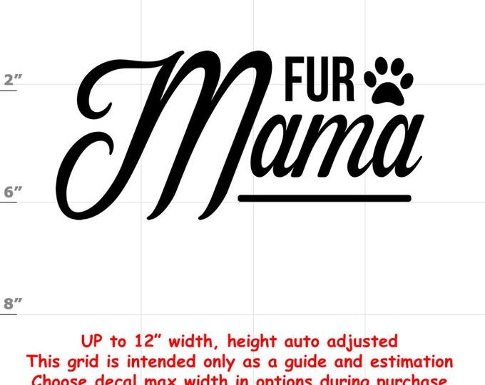 fur mama Dog vinyl decal - Dog Decal