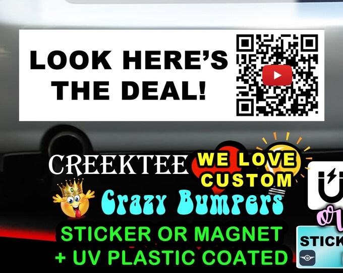 "9"" x 2.7"" Look Here's The Deal with YouTube QR code Video Biden bumper sticker or magnet, Biden Election Sticker 9 x 2.7"