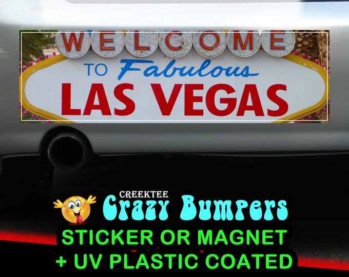 Welcome to fabulous Las Vegas 10 x 3 Bumper Sticker or Magnet - Custom changes and orders welcomed!