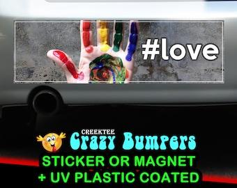 Pride Rainbow Love 10 x 3 Bumper Sticker or Magnetic Bumper Sticker Available
