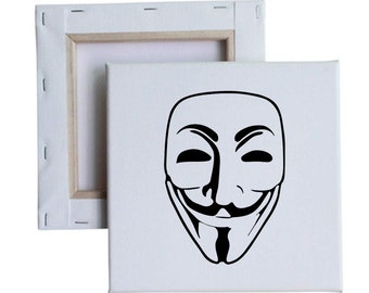 Guy Fawkes Anonymous 10x10 Canvas Art with melted vinyl print - Customize with your own design, ask us!