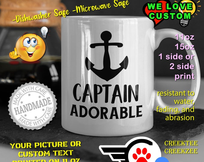 Captain Adorable Coffee Mug or Your Logo or Custom Personalized Coffee Mugs, Your photo, image or text printed on a 11 or 15 oz White Mug