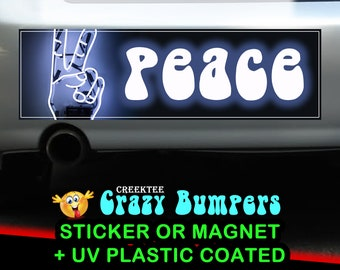 Peace 10 x 3 Bumper Sticker or Magnet - Custom changes and orders welcomed!