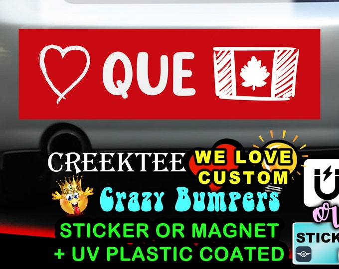 "Love Quebec Canada Bumper Sticker or Magnet in new sizes, 4""x1.5"", 5""x2"", 6""x2.5"", 8""x2.4"", 9""x2.7"" or 10""x3"" sizes"