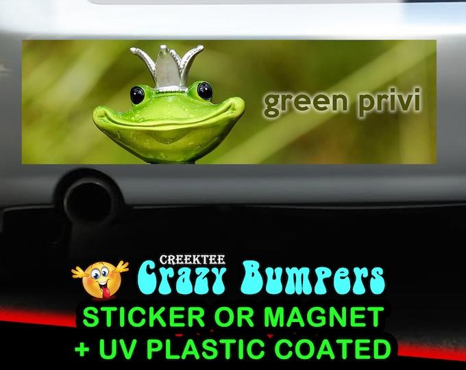 Green Privi (Green Priviledge) 10 x 3 Bumper Sticker or Magnetic Bumper Sticker Available