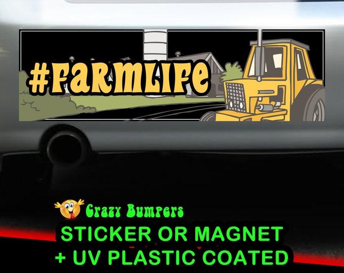 Farm Life Hashtag Sticker 10 x 3 Bumper Sticker or Magnetic Bumper Sticker Available