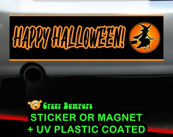 "UV Protected ""Happy Halloween!"" Bumper Sticker 10 x 3 Bumper Sticker or Magnetic Bumper Sticker Available"