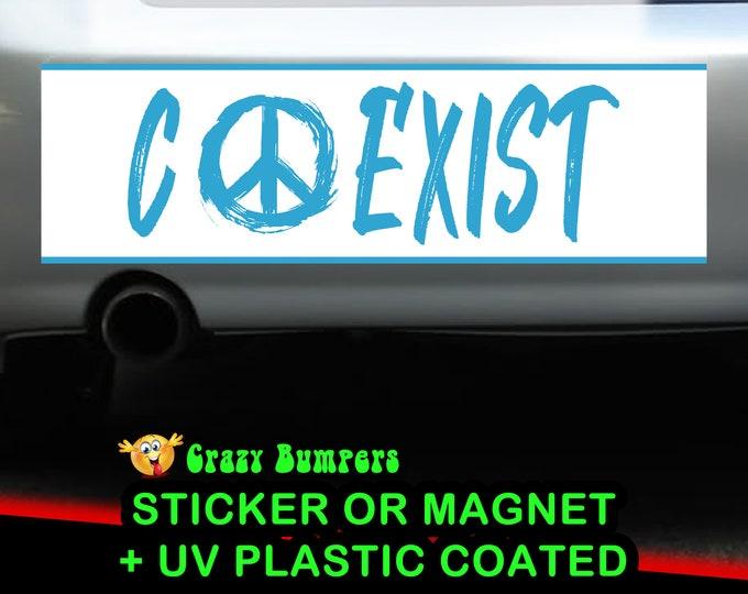 "UV Protected ""COEXIST"" Blue Bumper Sticker 10 x 3 Bumper Sticker or Magnetic Bumper Sticker Available"