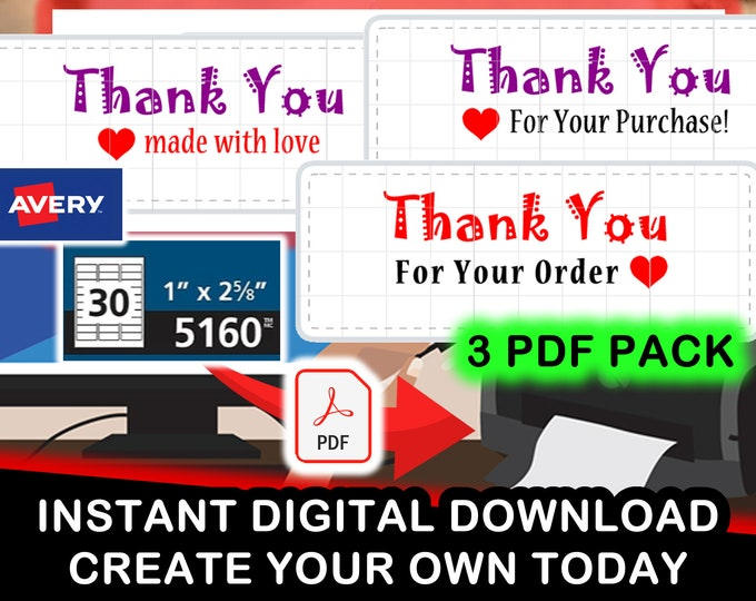 Avery 5160 3 Pack of PDF Thank You Made With Love, Thank You For Your Purchase and Order Digital PDF for 30 stickers per sheet