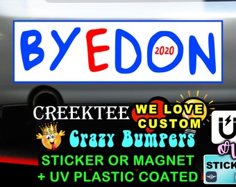 BYEDON 2020 9 x 2.7 or 10 x 3 Sticker Magnet or bumper sticker or bumper magnet