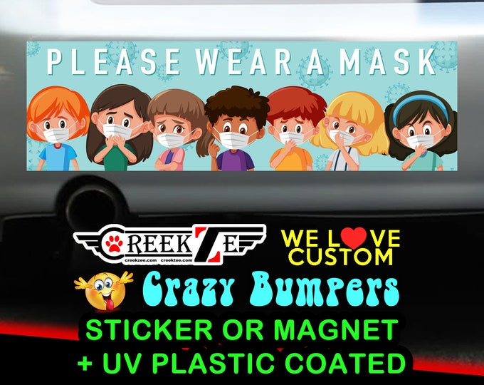 "How to wear a mask Bumper Sticker or Magnet with your text or image 8""x2.4"", 9""x2.7"" or 10""x3"""