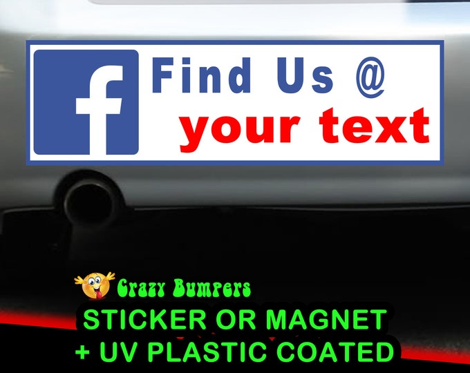 Facebook Your Custom Text Personalized 10x3 or 9x2.7 Bumper Sticker - Custom changes and orders welcomed!