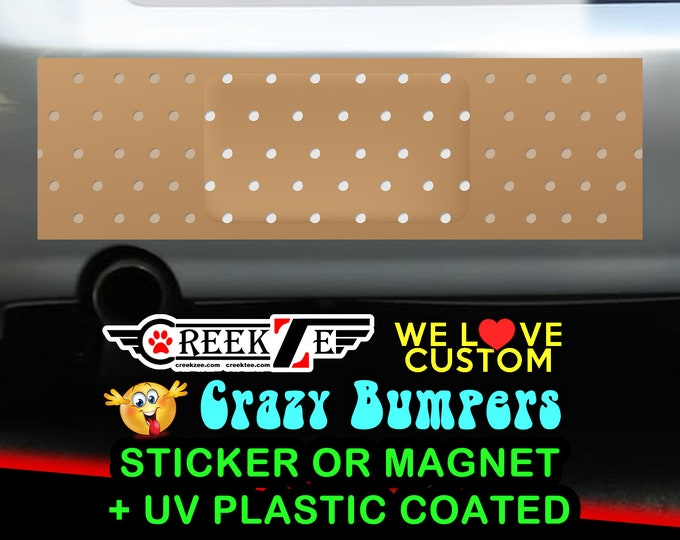 6x Bandage Funny Bumper Sticker or Magnet, various sizes available! Customizable