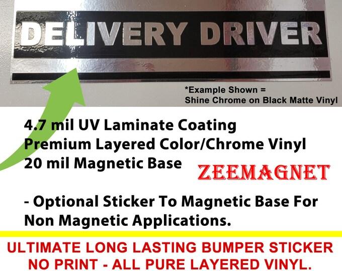 Pure Layered Vinyl No Ink Unique Premium Custom Bumper Sticker or Magnet, create your own 10 x 3 Sticker OR Magnet Pure Vinyl ZEEMAGNET