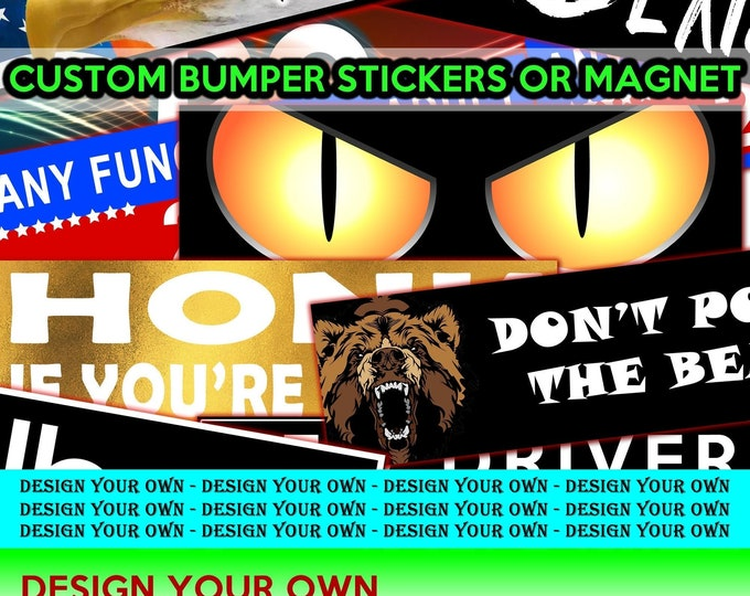 You're So Close You Might As Well Get In 10 x 3 Bumper Sticker - Custom changes and orders welcomed!