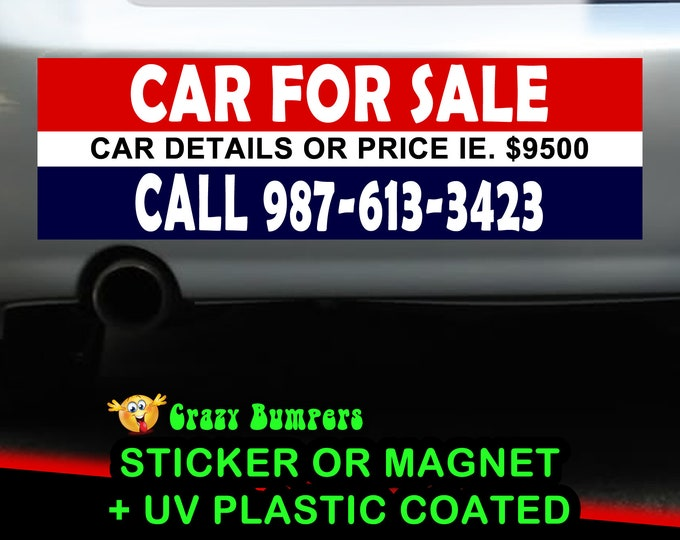 Car For Sale Personalized 10 x 3 Bumper Sticker - Custom changes and orders welcomed!