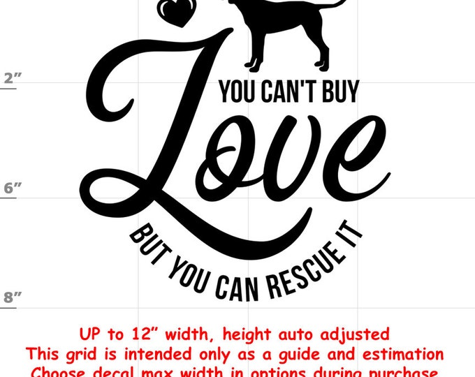 you can't buy love but you can rescue it Dog vinyl decal - Dog Decal