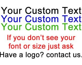 Custom Text Premium Vinyl Decal -  Fun Decals