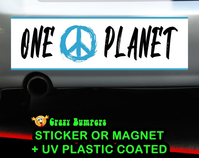 "UV Protected ""ONE PLANET"" Bumper Sticker 10 x 3 Bumper Sticker or Magnetic Bumper Sticker Available"