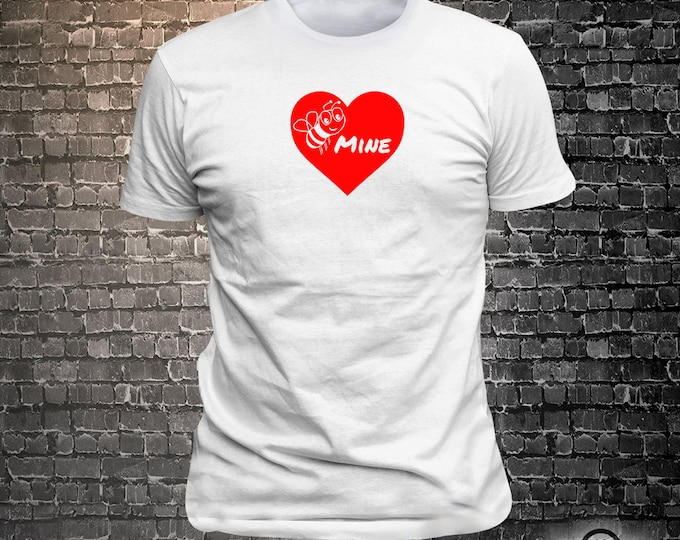 Bee Mine Love Tshirt funny tees Unisex Cool Funny T-Shirts Fun Wear