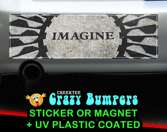 Imagine 10 x 3 Bumper Sticker or Magnet - Custom changes and orders welcomed!
