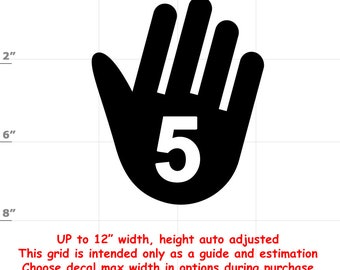 High Five (1906-A) Vinyl Decal - various sizes and colors - colours