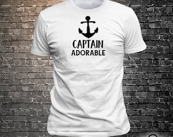 Vinyl Print Captain Adorable -  Fun Wear T-Shirt  - Unisex Funny Sayings and T-Shirts Cool Funny T-Shirts Fun Wear