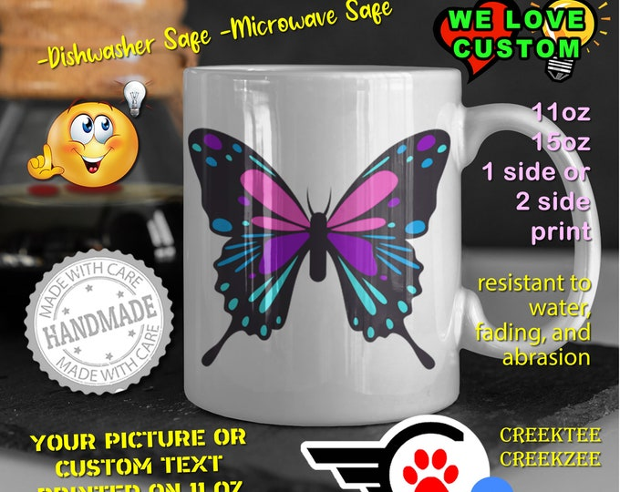 Butterfly Coffee Mug or Personalized Coffee Mugs, Your photo,or text printed on a 11 or 15 oz White Mug