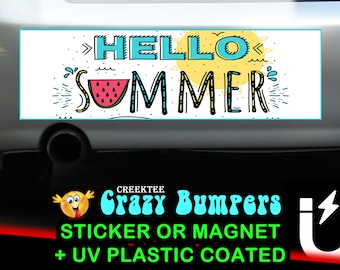 Hello Summer bumper sticker or magnet, 9 x 2.7 or 10 x 3 Sticker Magnet or bumper sticker or bumper magnet