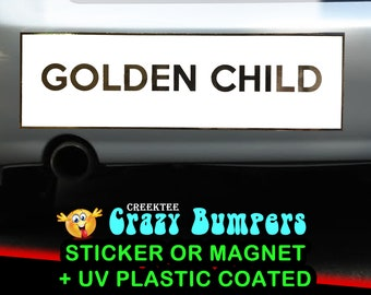 FOIL SHINE Golden Child or your custom text  10 x 3 Bumper Sticker or Magnetic Bumper Sticker Available