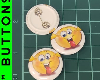 Excited Emoji 1 inch buttons. Pin back button