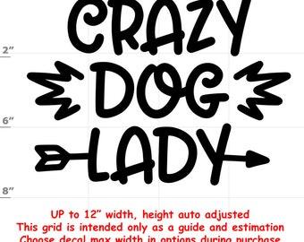 crazy dog lady Dog vinyl decal - Dog Decal