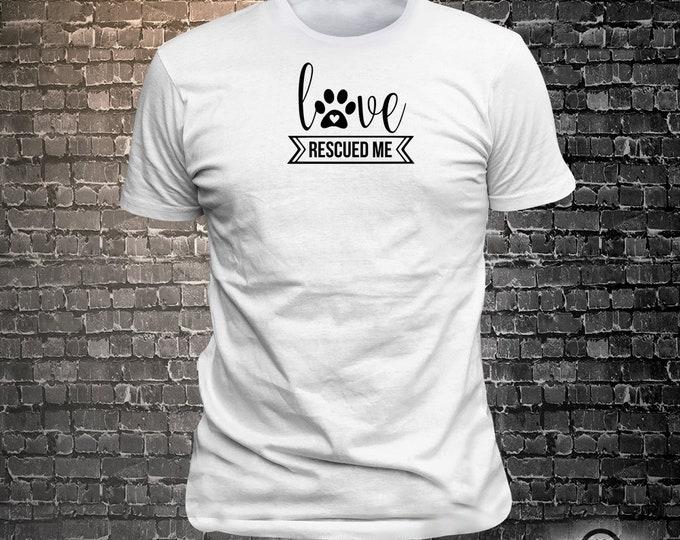 Love rescued me Dog Long Lasting Vinyl Print T-Shirt - Dog T-Shirt, Tshirt