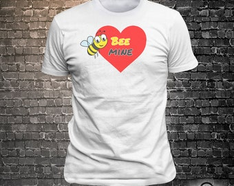 Bee Mine Love Full color VINYL PRINT Tee  Unisex Cool Funny T-Shirts Fun Wear