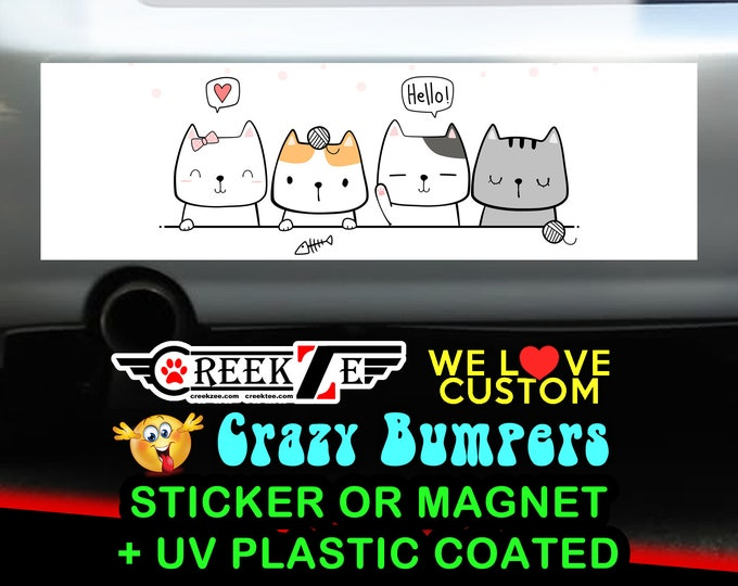 Cute Cats Funny Bumper Sticker or Magnet, various sizes available with UV laminate protection